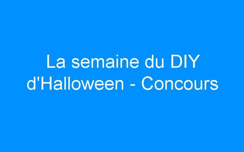 La semaine du DIY d'Halloween – Concours