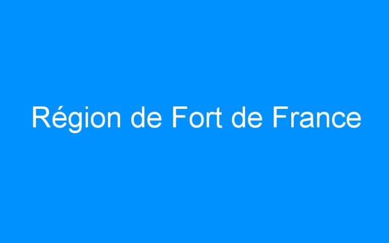 Région de Fort de France